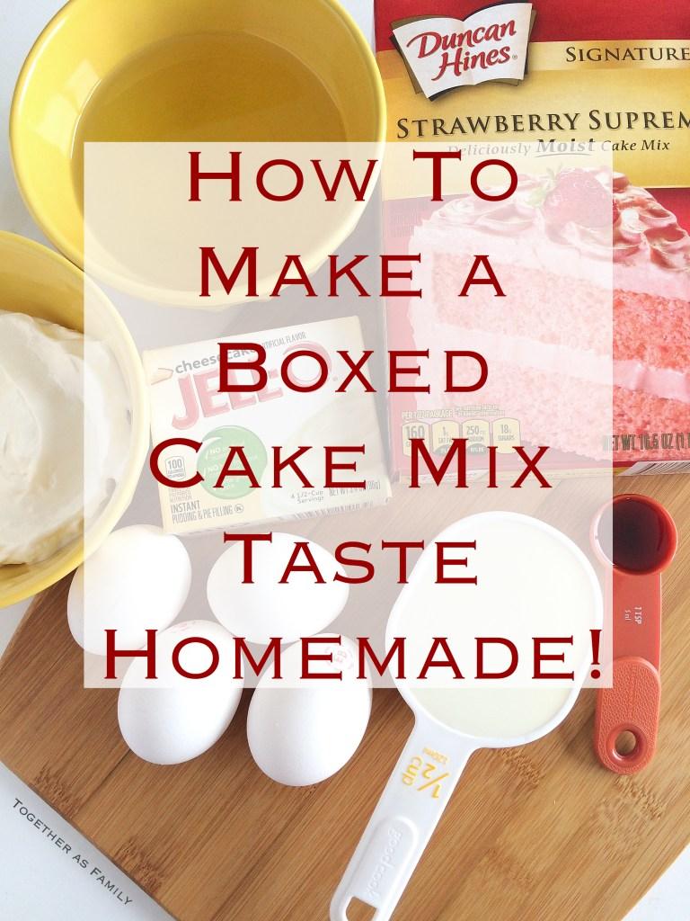 Cake Mix Made To Taste Like Homemade