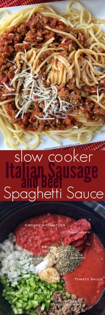 Slow Cooker Italian Sausage & Beef Spaghetti Sauce | Together as Family