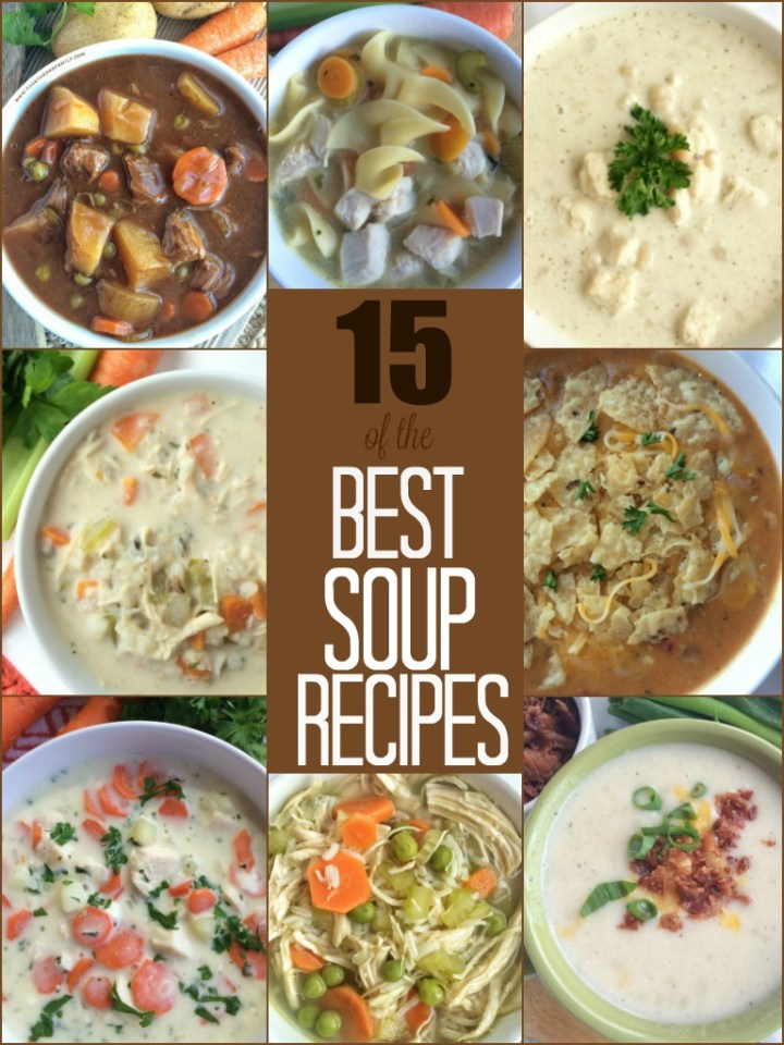 15 of the BEST SOUP RECIPES