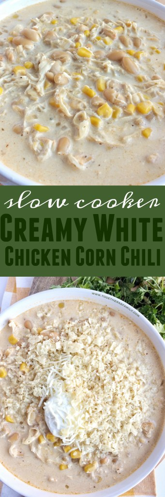 Slow Cooker Creamy White Chicken Corn Chili