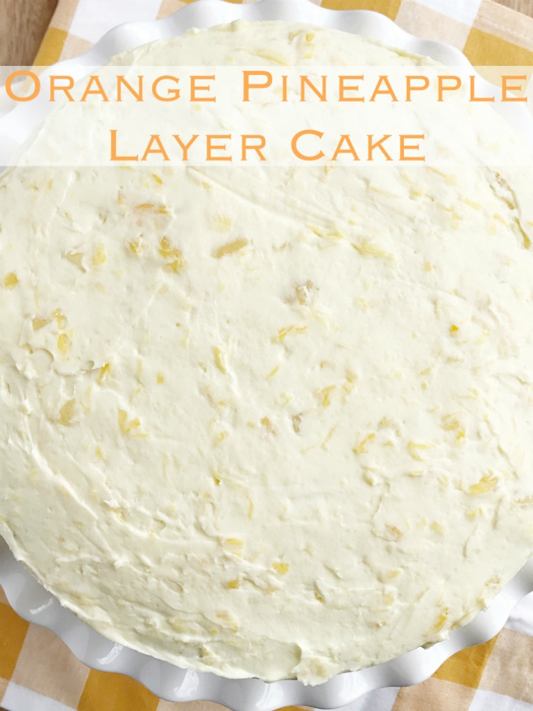 Orange Pineapple Layer Cake Together As Family