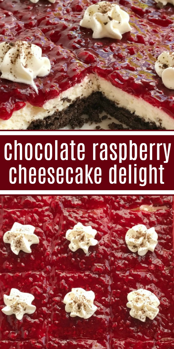 Chocolate Raspberry Cheesecake Delight | Cheesecake Delight Dessert | Dessert Recipe | Chocolate raspberry cheesecake delight is an almost no-bake dessert with three delicious layers! A chocolate graham cracker crust, creamy sweet cheesecake middle, and topped with raspberry pie filling. #easydessert #dessertrecipes #cheesecake #easyrecipe