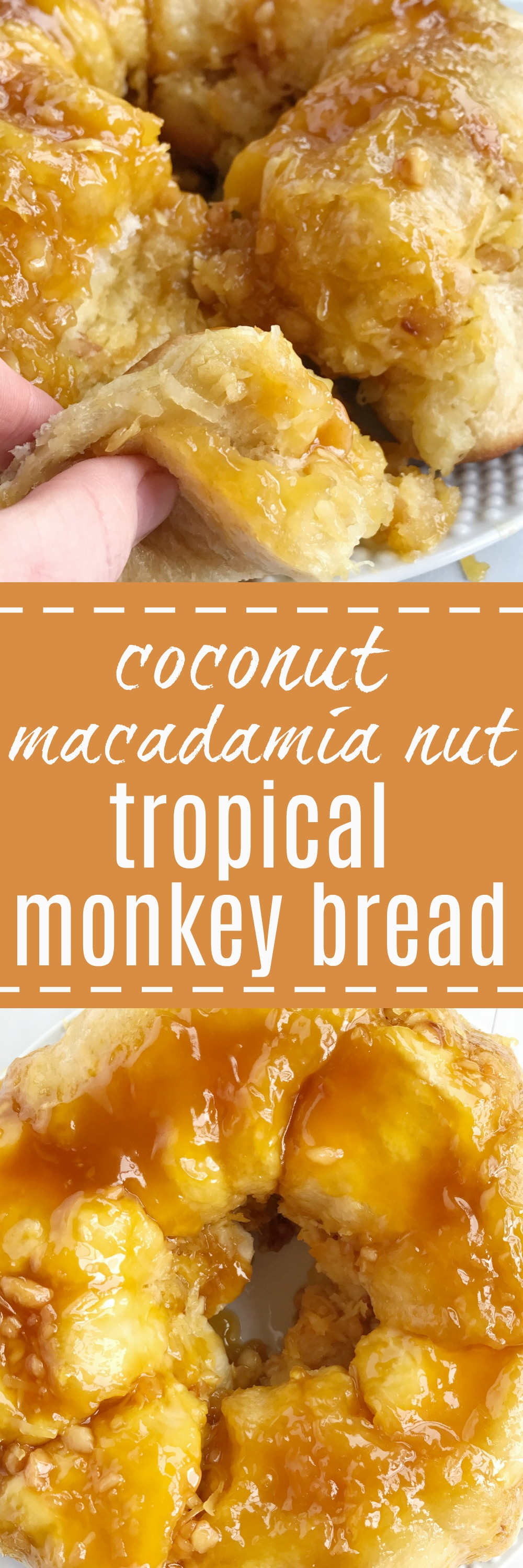 Tropical Monkey Bread Together As Family