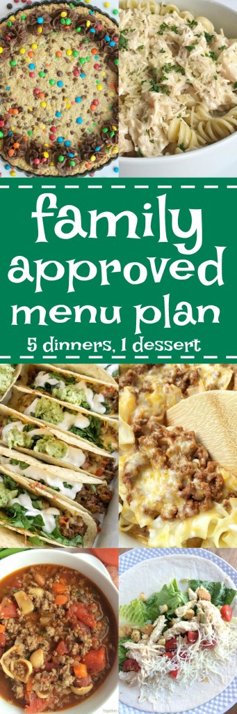 Family menu plan that everyone will love! These have all been kitchen tested over and over again, and will help you get dinner on the table. Easy, family approved, simple ingredients, and delicious food to enjoy together