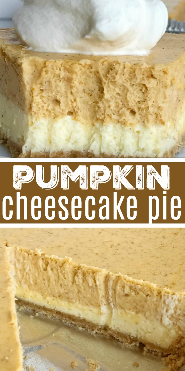 Double Layer Pumpkin Cheesecake Pie | Pumpkin Cheesecake | Pumpkin Dessert | Double layer pumpkin cheesecake pie has two layers of pumpkin cheesecake inside a convenient store-bought graham cracker crust. This is an easy cheesecake recipe that even beginners can make. Top with some fresh whipped cream for the ultimate Fall dessert or add it to your Thanksgiving dessert table. #pumpkin #pumpkinrecipes #pumpkinspice #cheesecake #dessert #easydessertrecipes #recipeoftheday