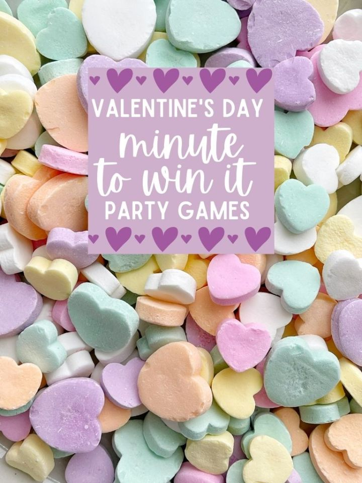 Minute to win it party games for Valentine's Day.