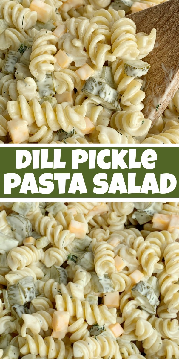 Pinterest image for dill pickle pasta salad recipe