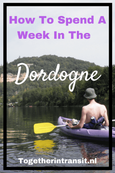 How to spend a vacation in the Dordogne, France