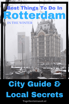 Check out our Things to do in Rotterdam in Winter written by a local. Plenty of things to do during those snowy and rainy days in the city of Rotterdam, Netherlands.