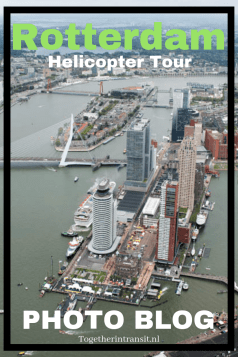 Tour Rotterdam with a Helicopter like we did! Fantastic experience! Click to see our photoblog.