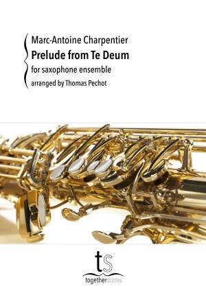 Partituren Bladmuziek Saxofoon Ensemble Te Deum Charpentier
