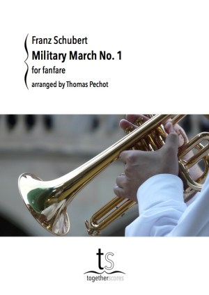 Partition Fanfare Marche Militaire Schubert