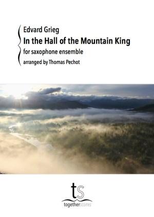 Partition Ensemble Saxophones Dans l'Antre du Roi de la Montagne Peer Gynt