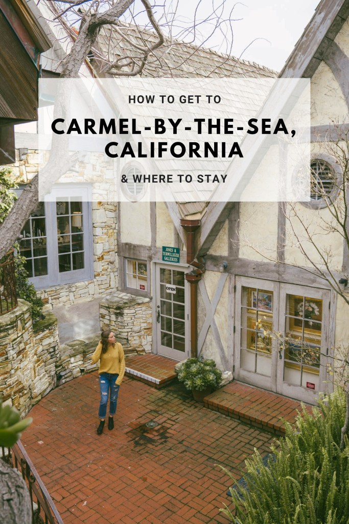 pin this to save this post about carmel-by-the-sea for later