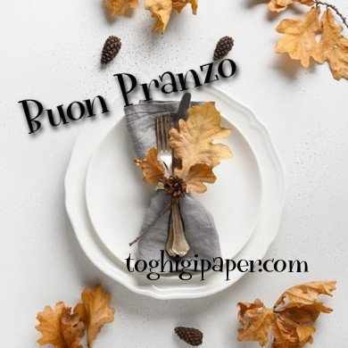Buon pranzo buon appetito autunno