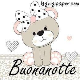 Buonanotte orsacchiotto immagini gratis WhatsApp nuove bacionotte dolci sogni per WhatsApp, Facebook, Pinterest, Instagram, Twitter