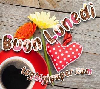 Lunedì buongiorno nuove e belle immagini gratis per WhatsApp, Facebook, Pinterest, Instagram, Twitter