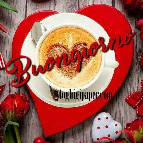 Buongiorno cuore con cappuccino e caffè buona giornata immagini gratis WhatsApp, Facebook belle e nuove