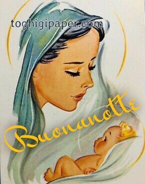 Buonanotte con Gesù bambino e la Madonna immagini gratis WhatsApp nuove bacionotte dolci sogni per WhatsApp, Facebook, Pinterest, Instagram, Twitter