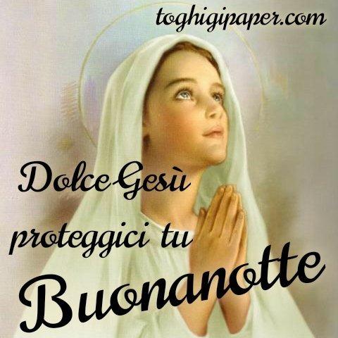 Gesù buonanotte dolce Maria immagini gratis WhatsApp nuove bacionotte dolci sogni per WhatsApp, Facebook, Pinterest, Instagram, Twitter