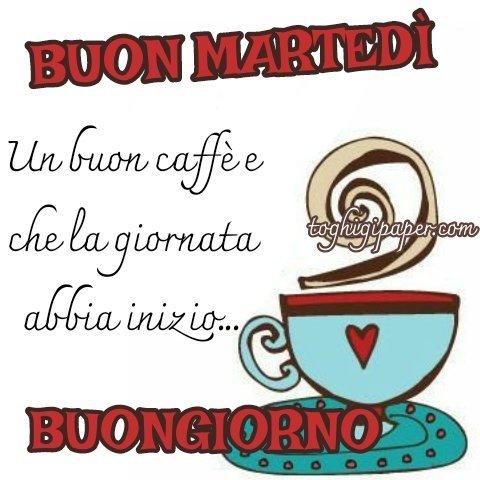 Martedì buongiorno con caffè immagini nuove e bellissime da scaricare gratis per Facebook, WhatsApp, Pinterest, Instagram, Twitter