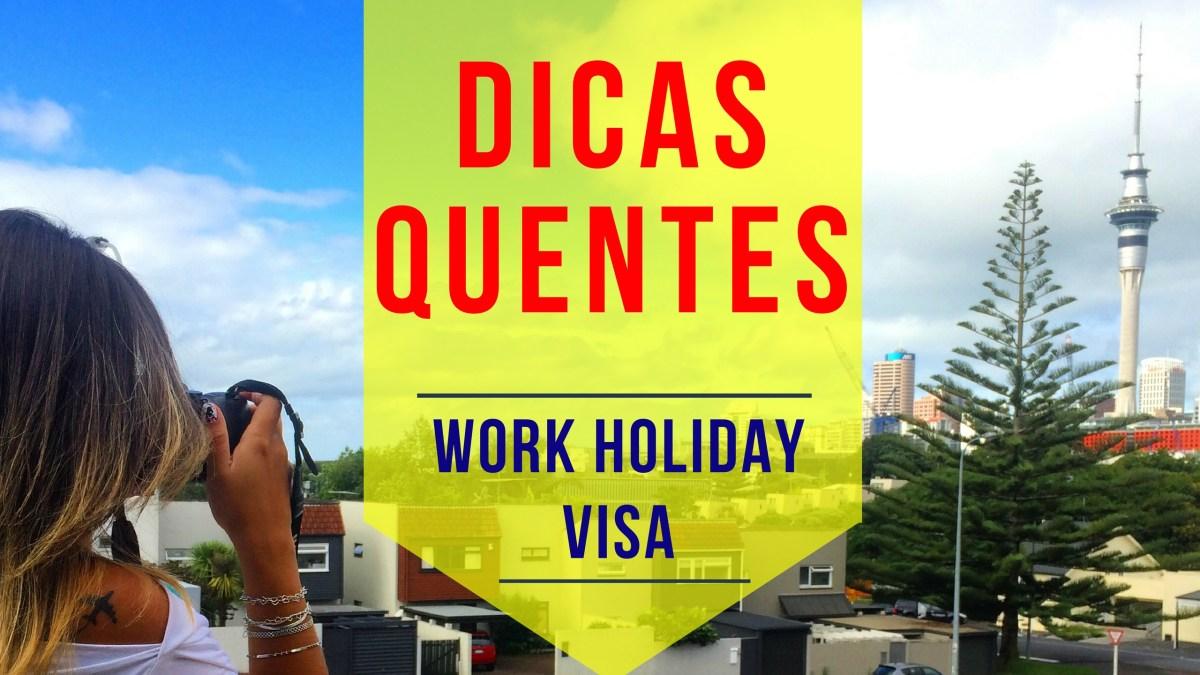 Visto para ficar 1 ano na Nova Zelândia - Working Holiday Visa