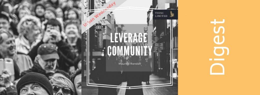 #UrbanWednesday, #AdvertisingWisdom, Leverage Your Community, Toisc Limited