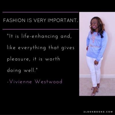 #MotivationMonday Fashion Quote: Vivienne Westwood