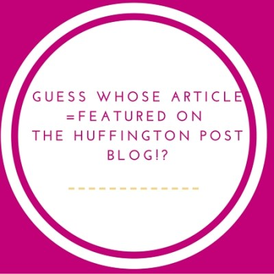 My Article is Featured on the Huffington Post Blog