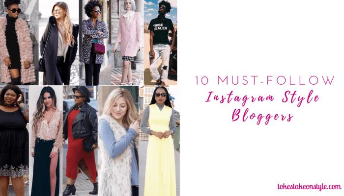 10 Must-Follow Instagram Style Bloggers in 2017