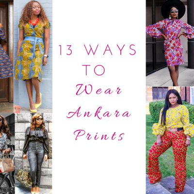 13 Ways to Wear Ankara Prints