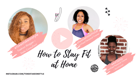 how-to-stay-fit-at-home-easy-fitness-tips-tokestakeonstyle-femmefitalefitclub-eat2play