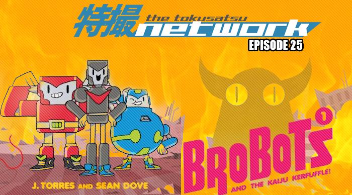 TokuNet Podcast #25 – Brobots Interview