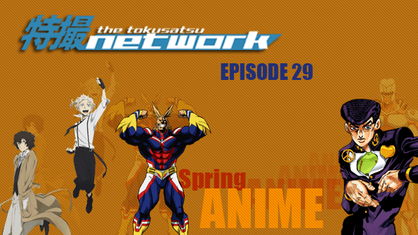 TokuNet Podcast #29 – Off-Duty: Spring 2016 Anime