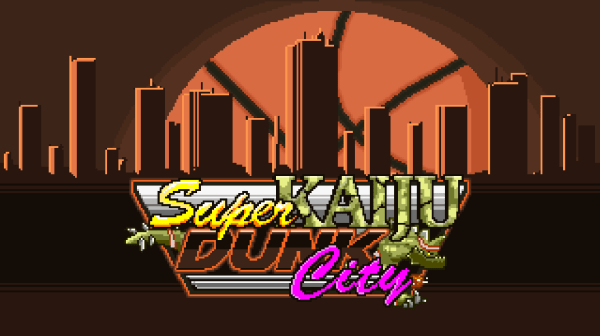 Super Kaiju Dunk City Title Screen