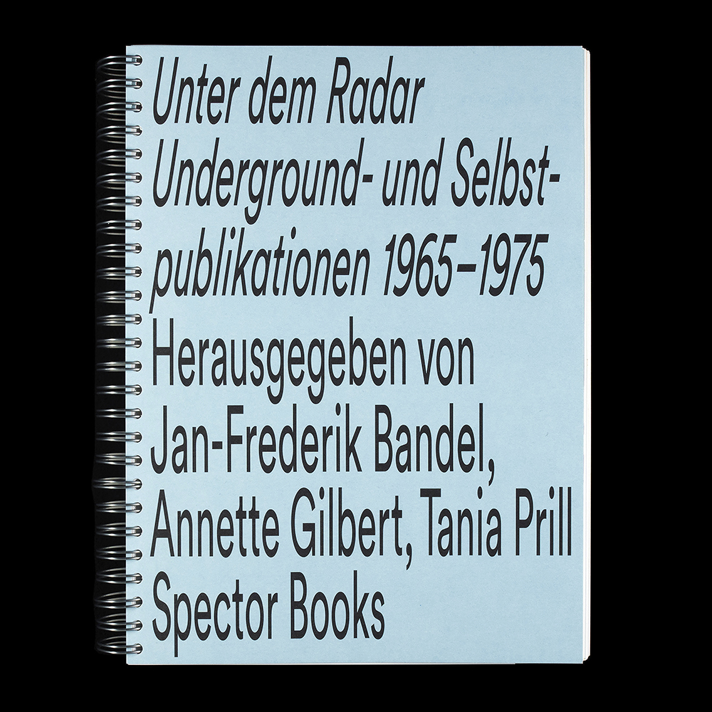 Prill Vieceli Cremers|Under the Radar, Underground Zines and Self-Publications 1965-1975