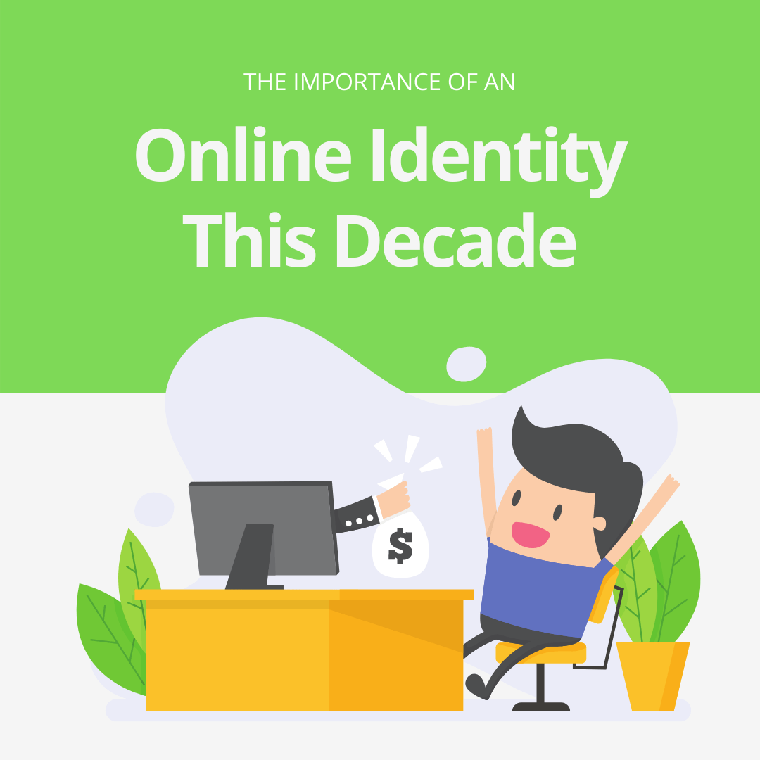 The importance of an online identity this decade (2020s)