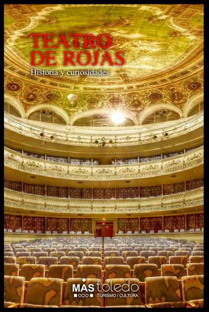 Historia del Teatro de Rojas Toledo