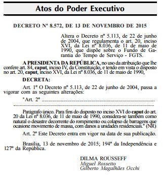 Presidente assina Decreto que retira a culpa da mineradora por considerar a tragédia ocorrida em Mariana como desastre natural.