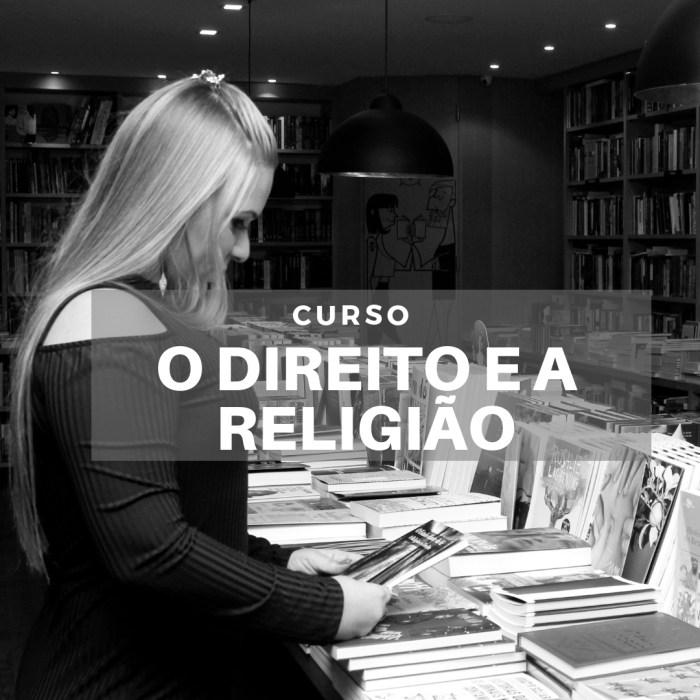 Curso O DIREITO E A RELIGIÃO