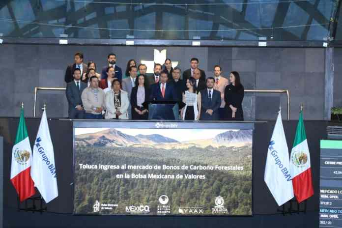 Toluca, primer municipio en el país en ingresar al Mercado de Bonos de Carbono Forestal en la Bolsa Mexicana de Valores