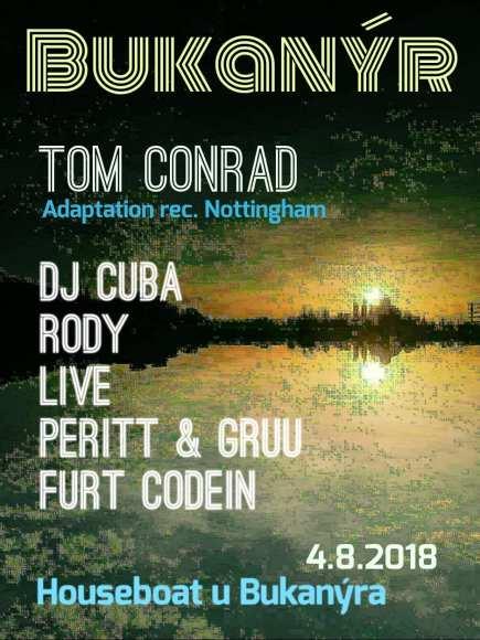 Tom Conrad @ Bukanyr, Prague, Czech Republic (04.08.18)