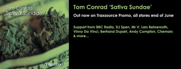 OUT NOW – Tom Conrad 'Sativa Sundae'