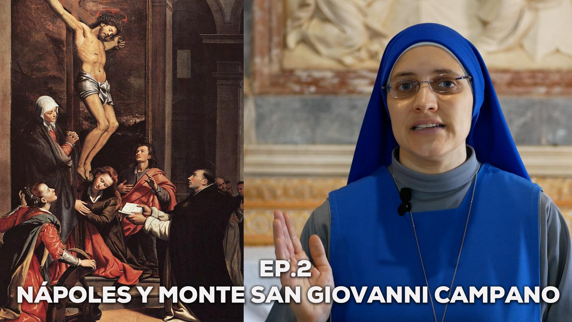 """Featured image for """"Tras los pasos de Santo Tomás de Aquino – Ep. 2: Nápoles y San Giovanni Campano"""""""