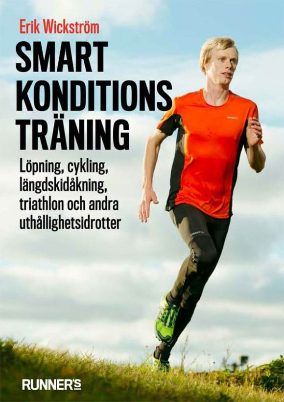 Smart Konditionsträning - Erik Wickström