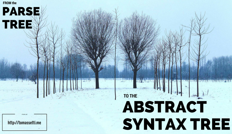 From the parse tree to the abstract syntax tree