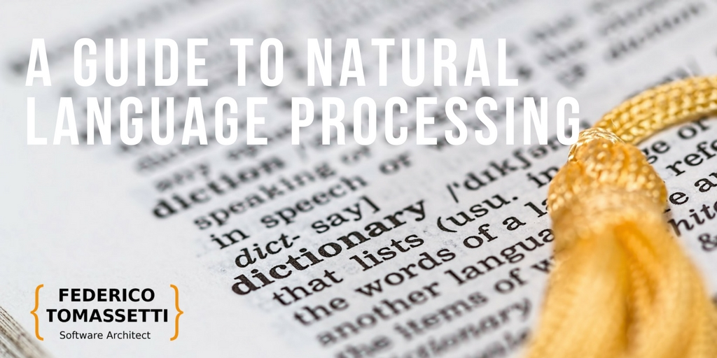 A Guide to Natural Language Processing