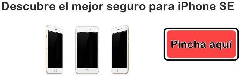 Contratar seguro iPhone SE