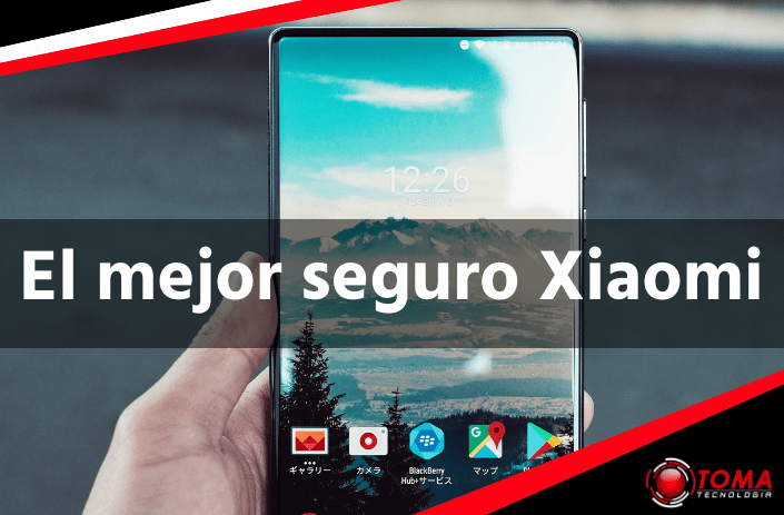 El mejor seguro Xiaomi