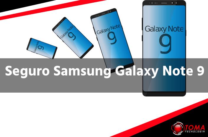 Seguro Samsung Galaxy Note 9